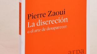 La discreción o el arte de desaparecer. Pierre Zaoui