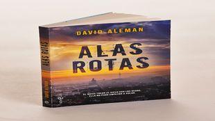 Alas Rotas. David Alemán. La Esfera de los libros, 18,90 euros.