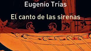 El canto de las sirenas, editado por Galaxia Gutenberg en 2007, un...