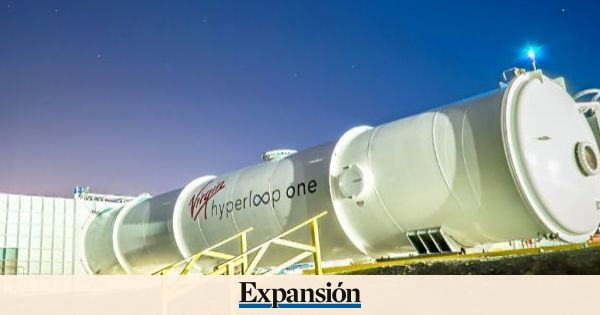 Hyperloop: La batalla global por ser la primera empresa que lo construya - EXPANSION