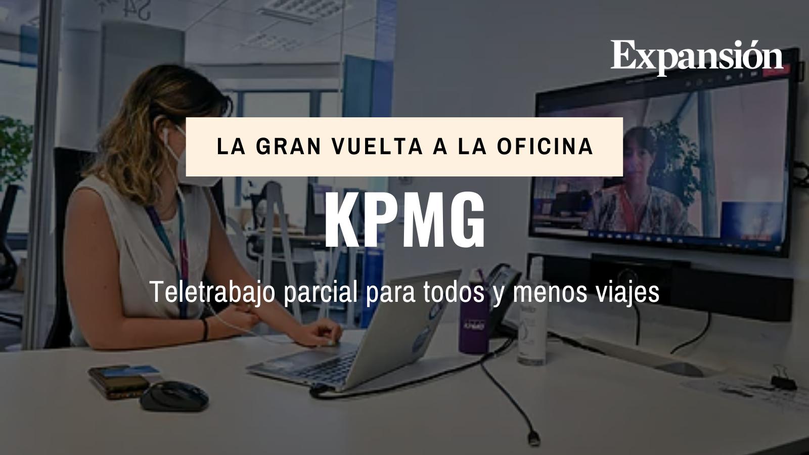 KPMG: teletrabajo parcial para todos y menos viajes