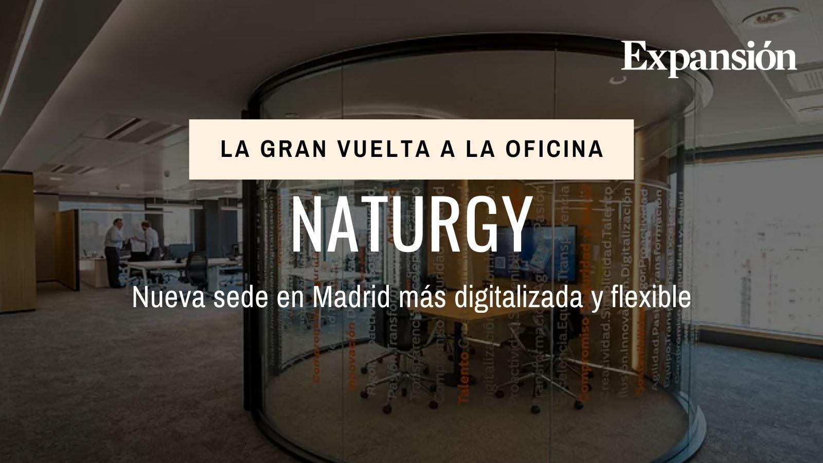 Naturgy estrena nueva sede en Madrid más digitalizada y flexible