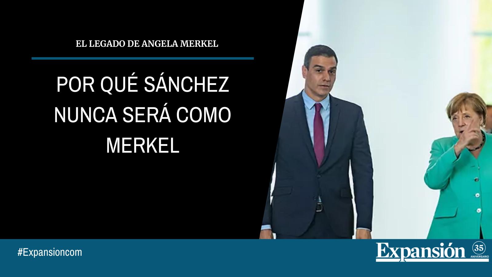 Por qué Sánchez nunca será como Merkel